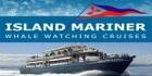 Island Mariner Whale Watching Cruises